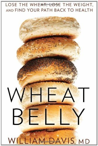 William Davis Wheat Belly Lose The Wheat Lose The Weight And Find Your Pa