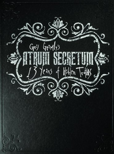 Gris Grimly Atrum Secretum 13 Years Of Hidden Truths