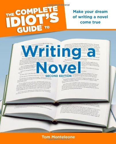 Tom Monteleone The Complete Idiot's Guide To Writing A Novel 0002 Edition;