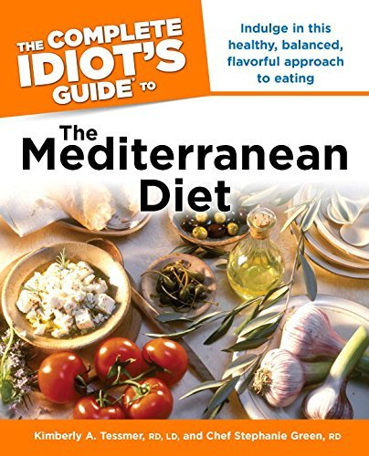 Kimberly A. Tessmer The Complete Idiot's Guide To The Mediterranean Di