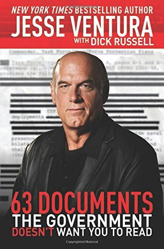 Jesse Ventura 63 Documents The Government Doesn't Want You To Re