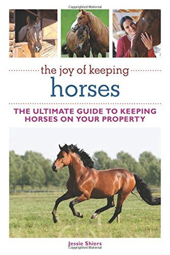 Jessie Shiers The Joy Of Keeping Horses The Ultimate Guide To Keeping Horses On Your Prop