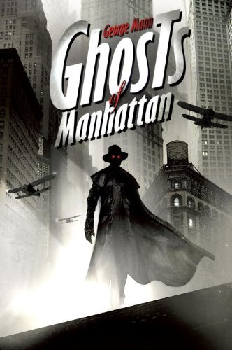 George Mann Ghosts Of Manhattan