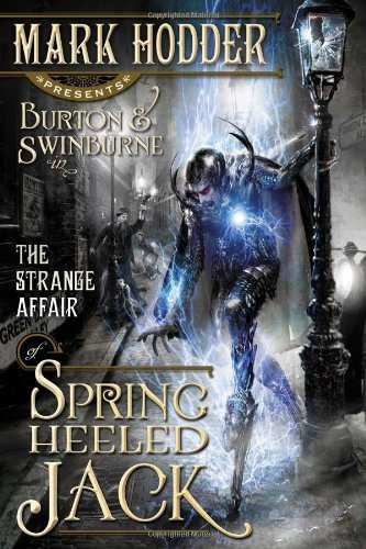 Mark Hodder Strange Affair Of Spring Heeled Jack The