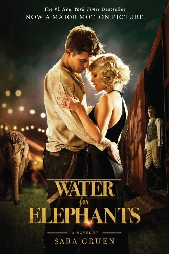 Sara Gruen Water For Elephants Media Tie In