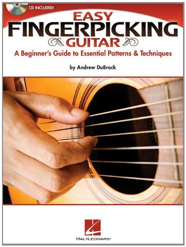 Andrew Dubrock Easy Fingerpicking Guitar A Beginner's Guide To Essential Patterns & Techni