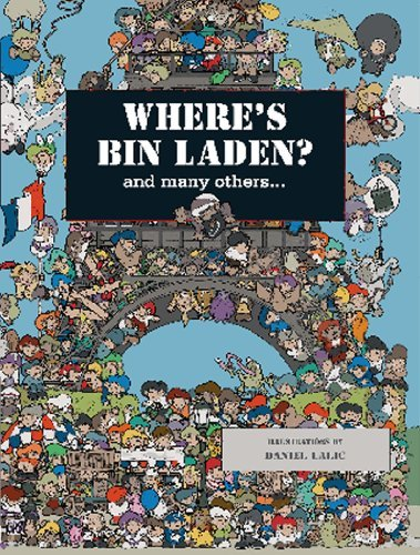 Lalic Daniel Where's Bin Laden? And Many Others...