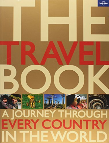 Lonely Planet The Travel Book A Journey Through Every Country In The World 0002 Edition;