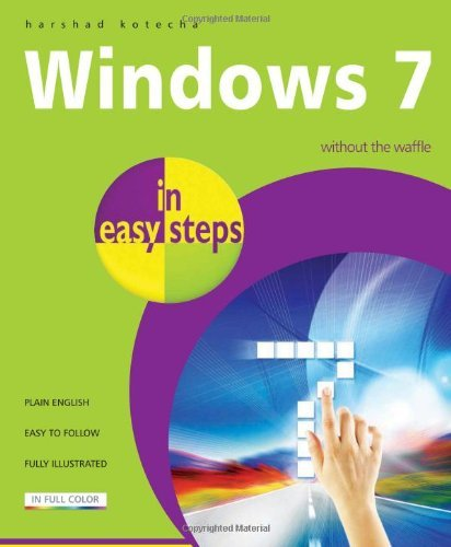 Harshad Kotecha Windows 7 In Easy Steps Without The Waffle
