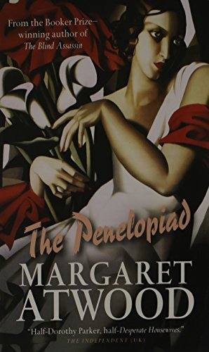 Margaret Atwood The Penelopiad The Myth Of Penelope And Odysseus