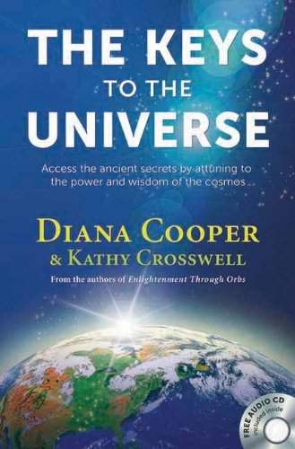 Diana Cooper The Keys To The Universe Access The Ancient Secrets By Attuning To The Pow