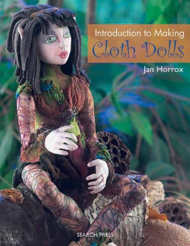 Jan Horrox Introduction To Making Cloth Dolls