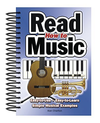 Alan Charlton How To Read Music Easy To Use Easy To Learn Over 100 Examples