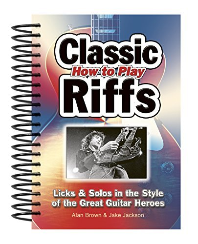 Alan Brown How To Play Classic Riffs