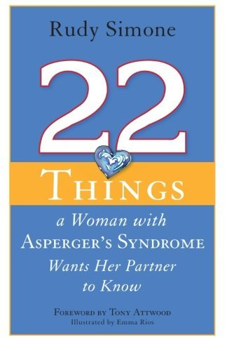 Emma Rios 22 Things A Woman With Asperger's Syndrome Wants H