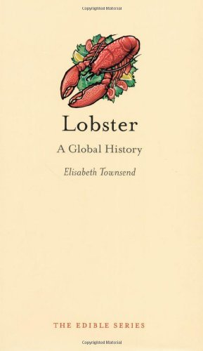 Elisabeth Townsend Lobster A Global History