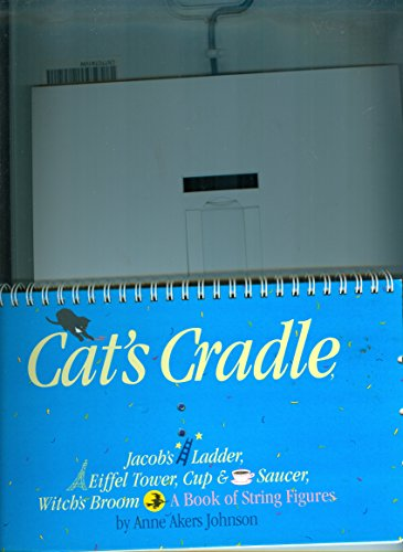 Anne Akers Johnson Cat's Cradle A Book Of String Figures [with Three Colored Cord