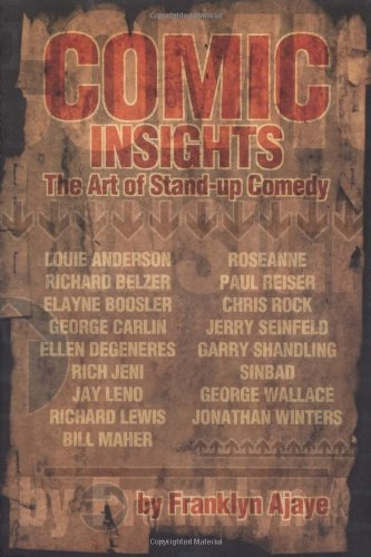 Franklyn Ajaye Comic Insights The Art Of Stand Up Comedy