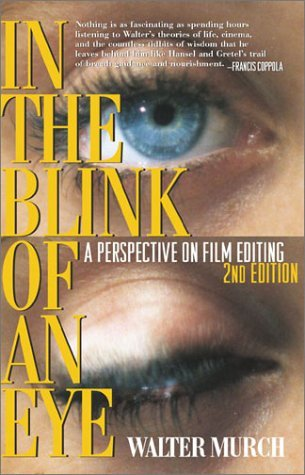 Walter Murch In The Blink Of An Eye A Perspective On Film Editing 0002 Edition;