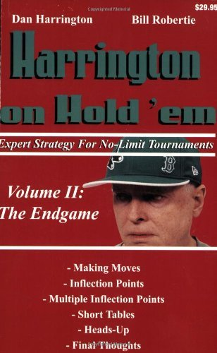 Dan Harrington Harrington On Hold 'em Expert Strategy For No Limit Tournaments; Volume