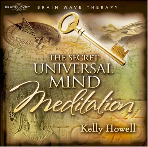 Brain Sync (kelly Howell) Secret Universal Mind Meditati