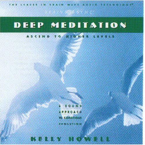 Brain Sync (kelly Howell) Deep Meditation