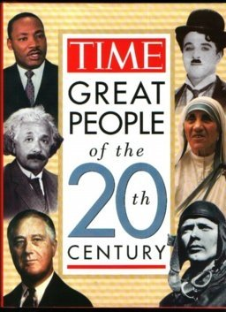 Editors Of Time Magazine Great People Of The 20th Century