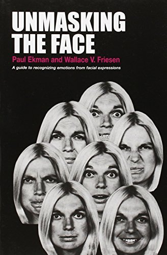 Paul Ekman Unmasking The Face A Guide To Recognizing Emotions From Facial Expre