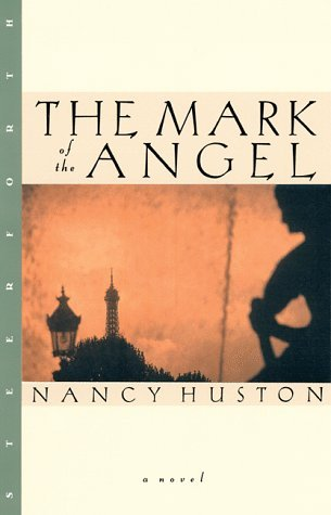 Nancy Huston Mark Of The Angel