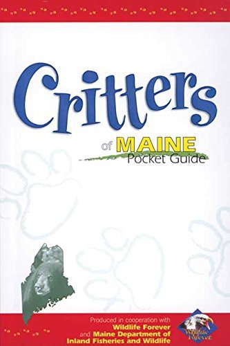 Ann Mccarthy Critters Of Maine Pocket Guide Produced In Cooperation With Wildlife Forever