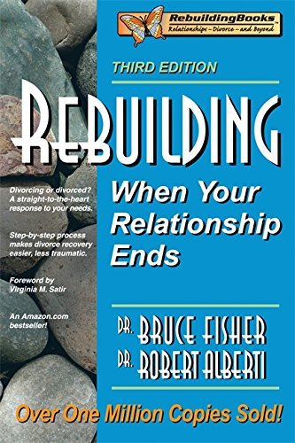 Bruce Fisher Rebuilding When Your Relationship Ends 0003 Edition;