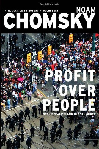 Noam Chomsky Profit Over People Neoliberalism And Global Order