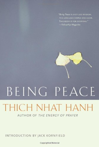 Thich Nhat Hanh Being Peace