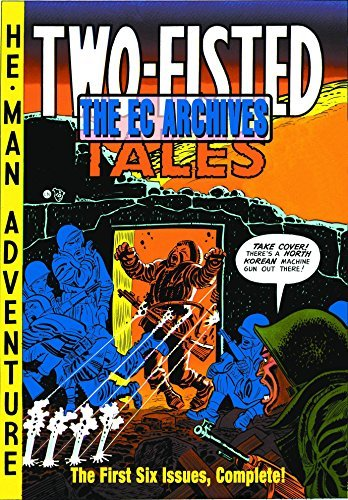 Al Feldstein Two Fisted Tales Volume 1 Issues 1 6