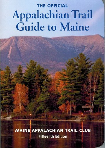Roy Ronan Appalachian Trail Guide To Maine 0015 Edition;