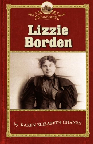 Karen E. Chaney Lizzie Borden