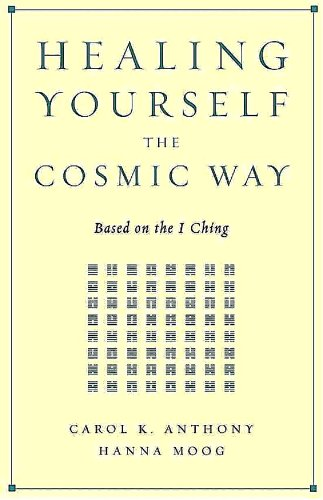 Carol K. Anthony Healing Yourself The Cosmic Way