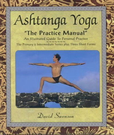 David Swenson Ashtanga Yoga The Practice Manual