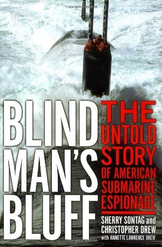 Sherry Sontag Blind Man's Bluff The Untold Story Of American Submarine Espionage