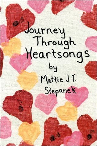 Mattie J.T. Stepanek Journey Through Heartsongs