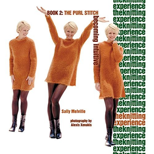 Sally Melville The Knitting Experience Book 2 The Purl Stitch