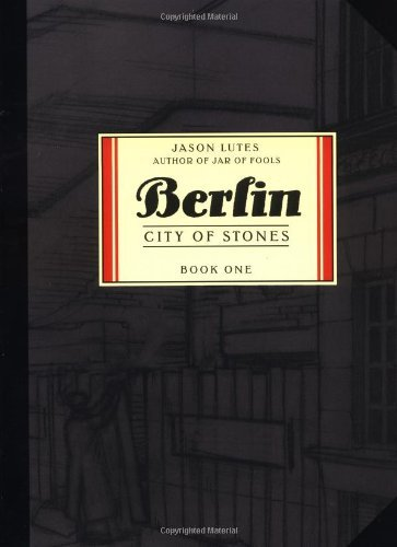 Jason Lutes Berlin City Of Stones Book One 0003 Edition;