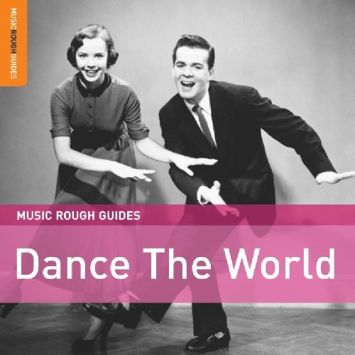 Dance The World Dance The World Import Eu