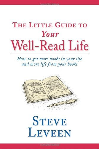 Steve Leveen Little Guide To Your Well Read Life