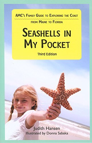 Judith Hansen Seashells In My Pocket Amc's Family Guide To Exploring The Coast From Ma 0003 Edition;