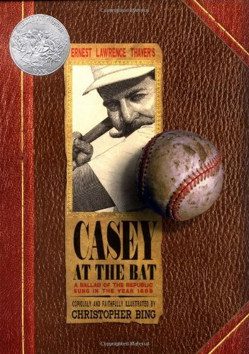 Ernest Lawrence Thayer Casey At The Bat A Ballad Of The Republic Sung In The Year 1888