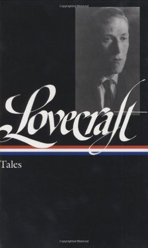 H. P. Lovecraft H. P. Lovecraft Tales (loa #155)