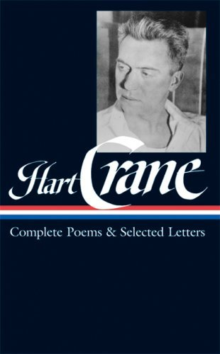 Hart Crane Hart Crane Complete Poems And Selected Letters