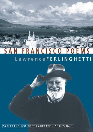Lawrence Ferlinghetti San Francisco Poems