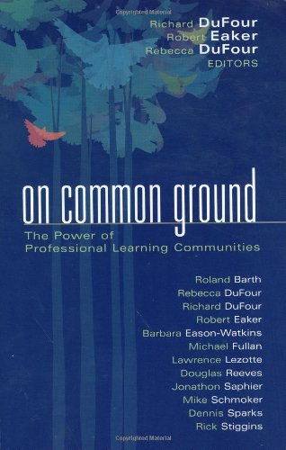 Barbara Eason Watkins On Common Ground The Power Of Professional Learning Communities